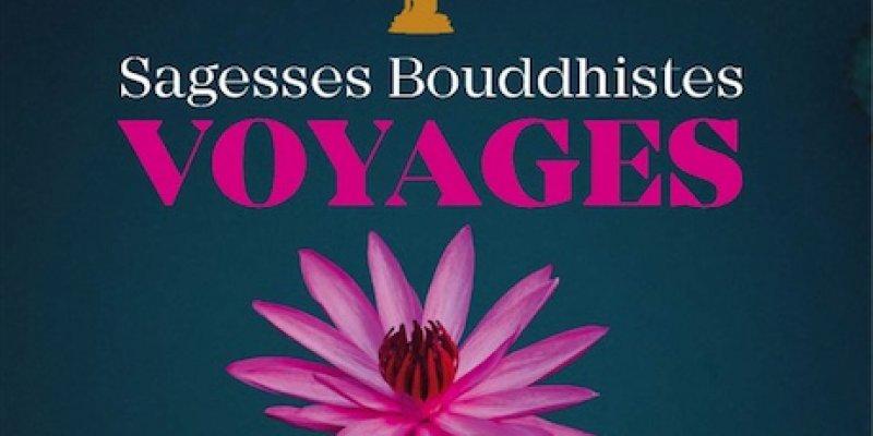 Voyage Sagesses Bouddhistes